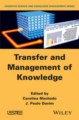Transfer and Management of Knowledge (Hardback)