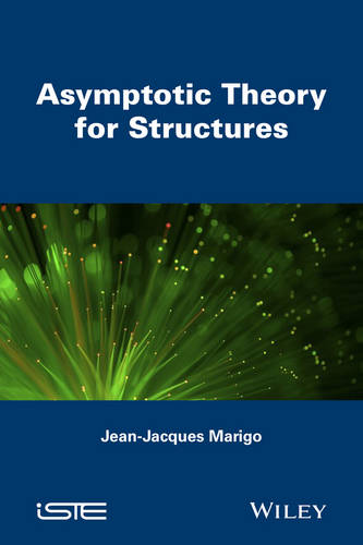 Asymptotic Theory for Structures (Hardback)