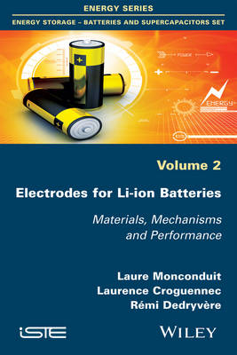 Electrodes for Li-ion Batteries: Materials, Mechanisms and Performance (Paperback)