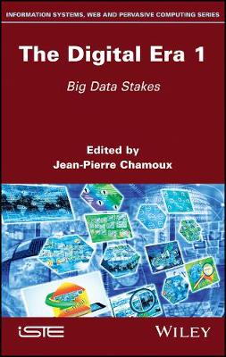 The Digital Era 1: Big Data Stakes (Hardback)