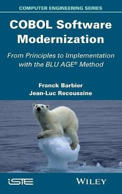 COBOL Software Modernization: From Principles to Implementation with the BLU AGE Method (Hardback)