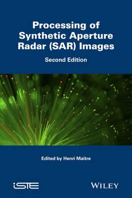 Processing of Synthetic Aperture Radar (SAR) Images (Hardback)