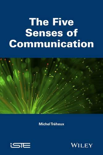 The Five Senses of Communication (Hardback)