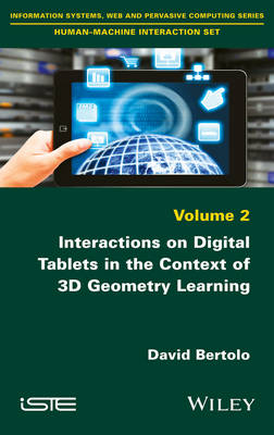Interactions on Digital Tablets in the Context of 3D Geometry Learning (Hardback)