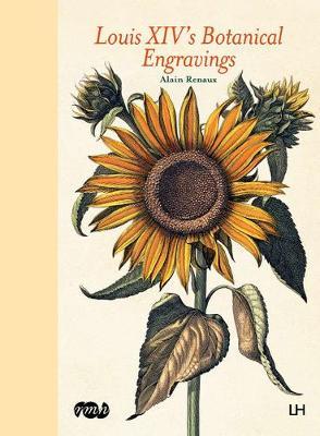 Louis XIV's Botanical Engravings (Hardback)