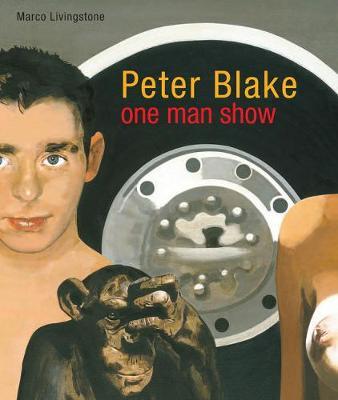 Peter Blake: One Man Show (Paperback)