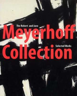 The Robert and Jane Meyerhoff Collection: Selected Works (Hardback)