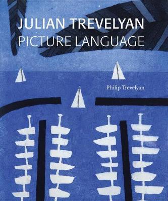 Julian Trevelyan: Picture Language (Hardback)