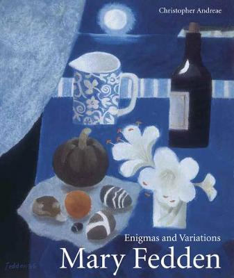 Mary Fedden: Enigmas and Variations (Paperback)