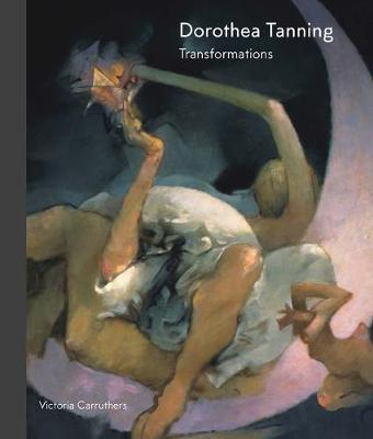 Dorothea Tanning: Art and Life (Hardback)
