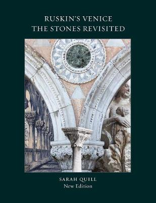 Ruskin's Venice: The Stones Revisited New Edition (Paperback)