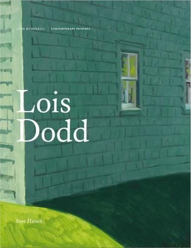 Lois Dodd - Contemporary Painters Series (Hardback)