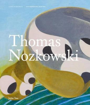 Thomas Nozkowski - Contemporary Painters Series (Hardback)
