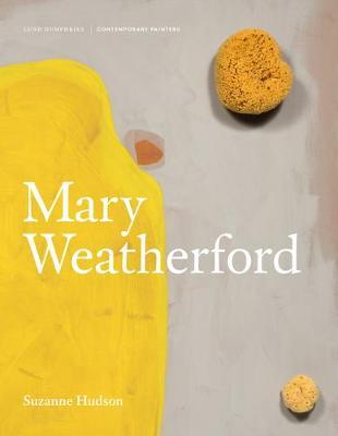 Mary Weatherford 2018 (Hardback)