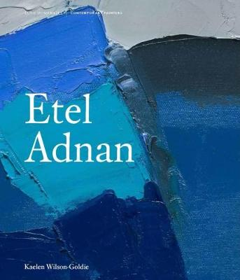 Etel Adnan - Contemporary Painters Series (Hardback)