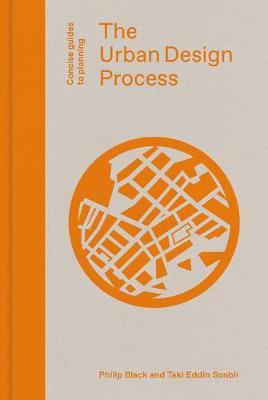 The Urban Design Process by Philip Black 692e29c1fd383