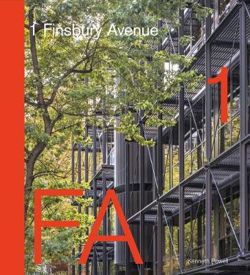 1 Finsbury Avenue: Innovative Office Architecture from Arup to AHMM (Hardback)