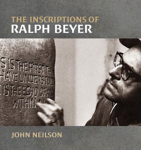 The Inscriptions of Ralph Beyer (Paperback)