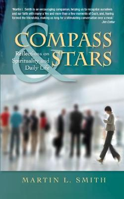 Compass and Stars: Reflections on Spirituality for Daily Life (Paperback)
