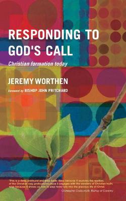 Responding to God's Call: Christian Formation Today (Paperback)
