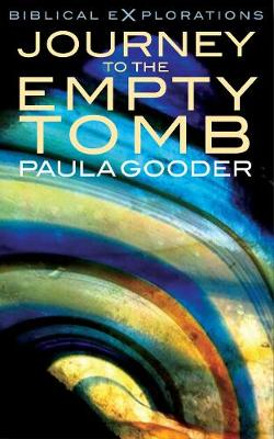 Journey to the Empty Tomb - Biblical Explorations (Paperback)
