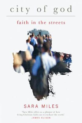 City of God: Faith in the streets (Paperback)