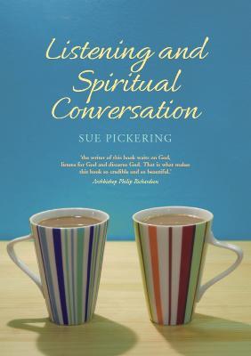 Listening and Spiritual Conversation (Paperback)