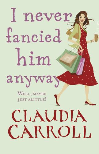 I Never Fancied Him Anyway (Paperback)