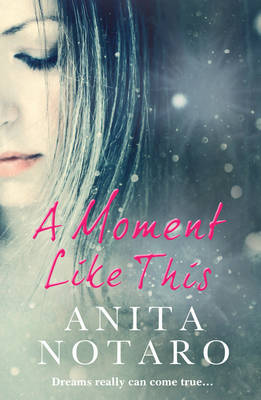 A Moment Like This (Paperback)