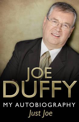Just Joe: My Autobiography (Hardback)