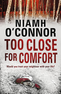 Too Close for Comfort (Paperback)