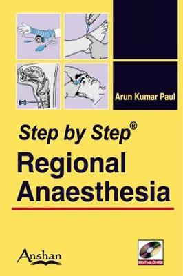 Step by Step Regional Anaesthesia - Step by Step (Paperback)