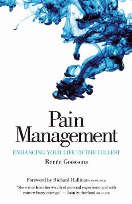 Pain Management: Enhancing Your Life to the Fullest (Paperback)