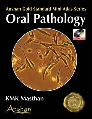 Mini Atlas of Oral Pathology - Anshan Gold Standard Mini Atlas (Paperback)