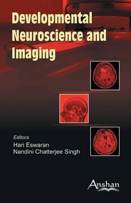 Developmental Neuro Science and Imaging (Hardback)