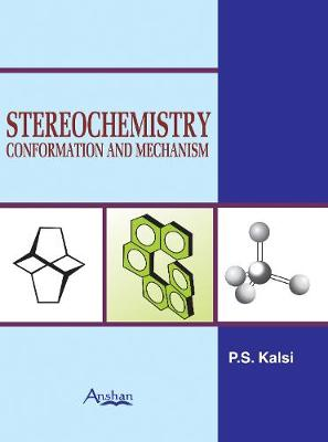 Stereochemistry: Conformation and Mechanism (Hardback)