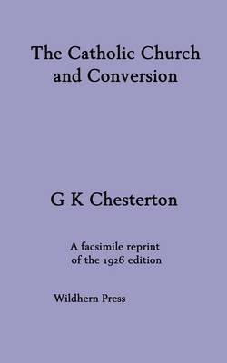 The Catholic Church and Conversion (Paperback)