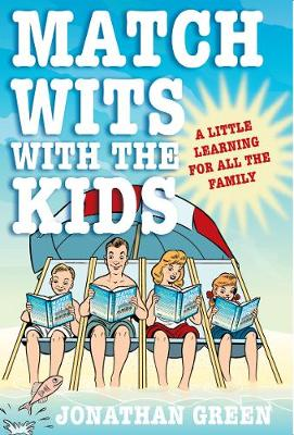 Match Wits with the Kids: A Little Learning for All the Family (Paperback)