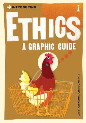 Introducing Ethics: A Graphic Guide - Introducing... (Paperback)