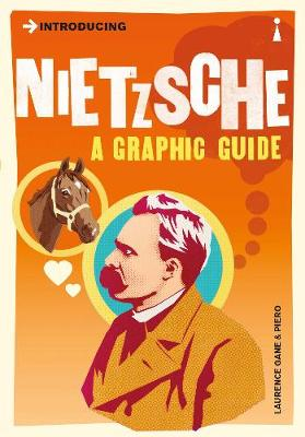 Introducing Nietzsche: A Graphic Guide - Introducing... (Paperback)