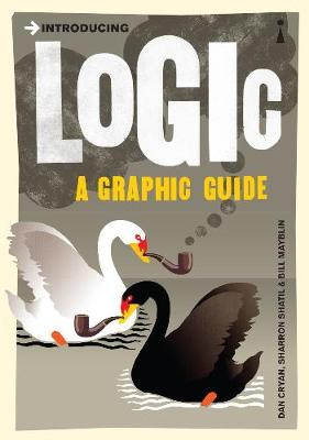 Introducing Logic: A Graphic Guide - Introducing... (Paperback)
