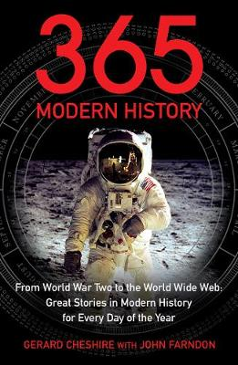 365 - Modern History: From World War Two to the World Wide Web: Great Stories from Modern History for Every Day of the Year (Paperback)
