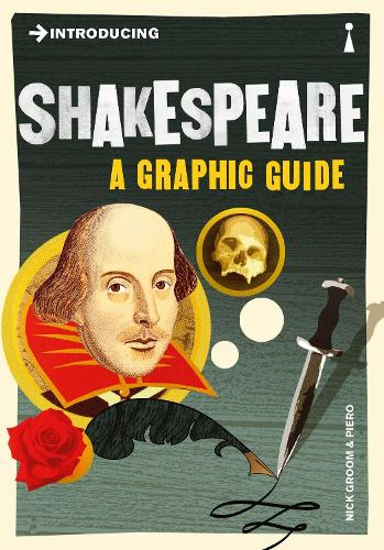 Introducing Shakespeare: A Graphic Guide - Introducing... (Paperback)