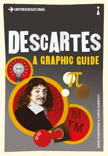 Introducing Descartes: A Graphic Guide - Introducing... (Paperback)