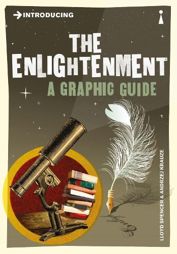 Introducing the Enlightenment: A Graphic Guide - Introducing... (Paperback)