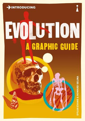 Introducing Evolution: A Graphic Guide - Introducing... (Paperback)