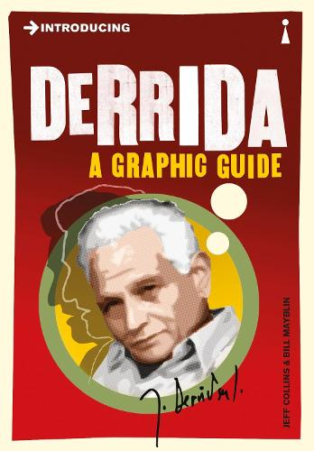Introducing Derrida: A Graphic Guide - Introducing... (Paperback)