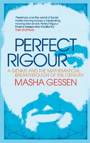 Perfect Rigour: A Genius and the Mathematical Breakthrough of a Lifetime (Hardback)