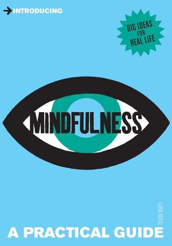 Introducing Mindfulness: A Practical Guide - Practical Guide Series (Paperback)