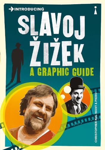 Introducing Slavoj Zizek: A Graphic Guide - Graphic Guides (Paperback)